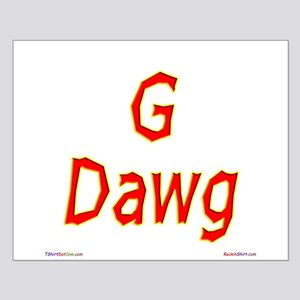 G Dawg Small Poster