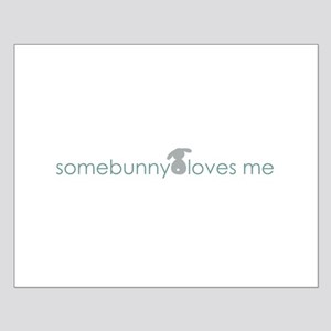 somebunny loves me Small Poster