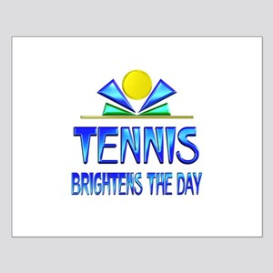 Tennis Brightens the Day Small Poster