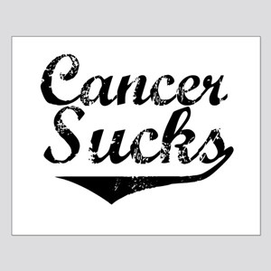 Cancer Sucks (Black) Small Poster