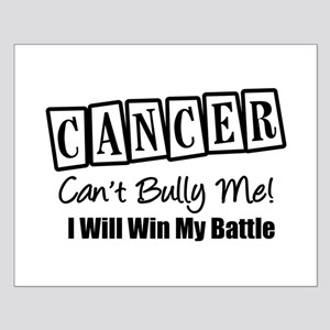 Cancer Can't Bully Me Small Poster