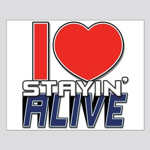 STAYIN ALIVE [I Love/I Heart Staying Alive] Small