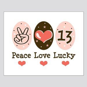 Peace Love Lucky 13 Small Poster