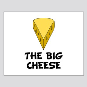 Big Cheese Small Poster