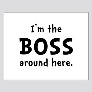 Im The Boss Small Poster