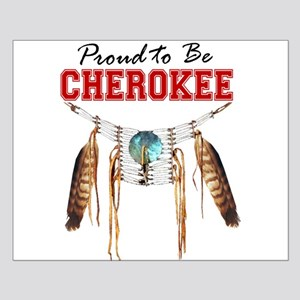 Proud to be Cherokee Small Poster