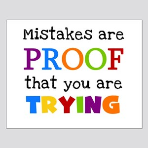Mistakes Proof You Are Trying Small Poster