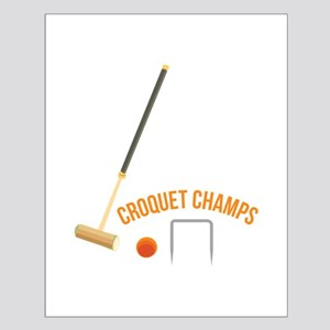 Croquet Champs Posters