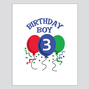BIRTHDAY BOY THREE Posters