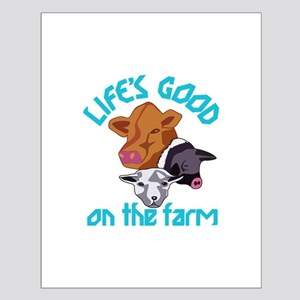 Farming Life is Good Posters
