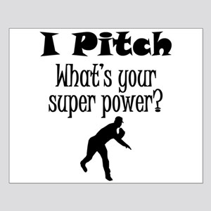 I Pitch (Baseball) What's Your Super Power? Poster