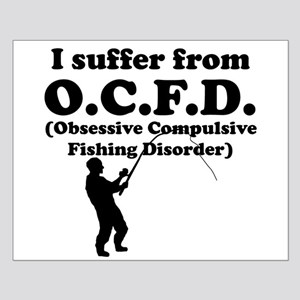 Obsessive Compulsive Fishing Disorder Posters