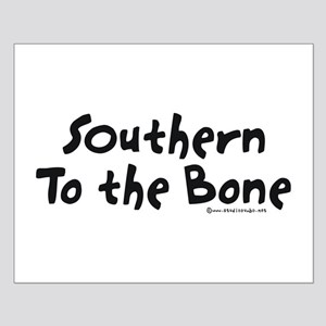 Southern to the Bone Small Poster
