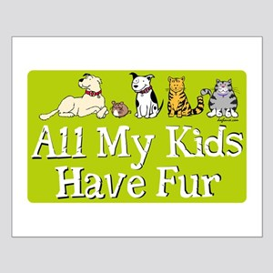All My Fur Kids Small Poster