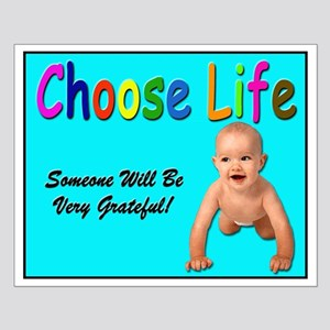 Choose Life for Pro Life Small Poster