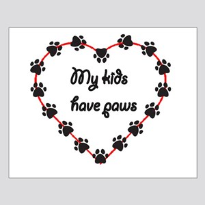 My Kids have Paws Small Poster