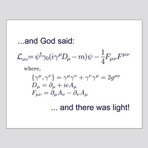 God said, let there be light (QED) Small Poster