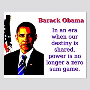 In An Era When Our Destiny - Barack Obama Small Po