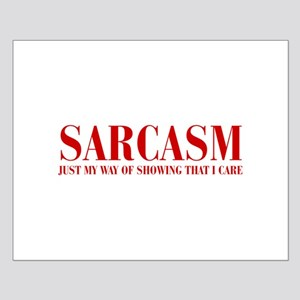 SARCASM-JUST-MY-WAY-BOD-RED Posters