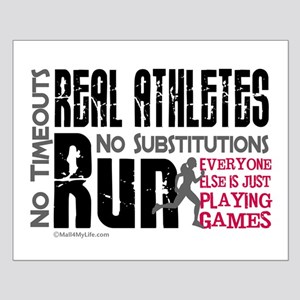 Real Athletes Run - Female Small Poster