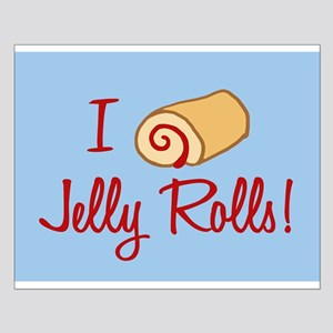 I Love Jelly Rolls Small Poster