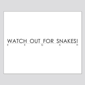 Watch Out For Snakes Small Poster