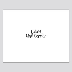 Future Mail Carrier Small Poster