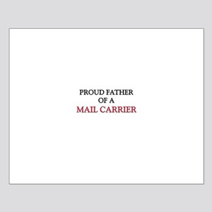 Proud Father Of A MAIL CARRIER Small Poster