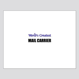 Worlds Greatest MAIL CARRIER Small Poster