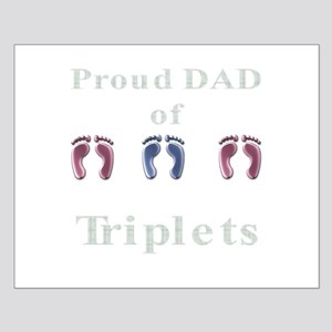 proud dad of triplets Small Poster