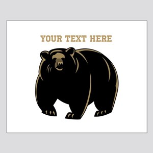 Big Bear with Custom Text. Small Poster