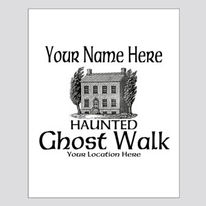 Haunted Ghost Walk Posters