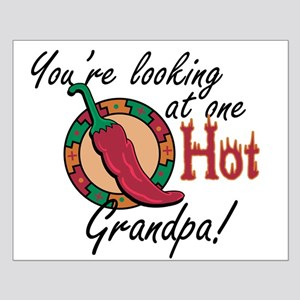 You're Looking at One Hot Grandpa! Small Poster