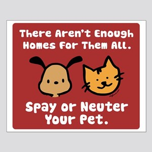Too Few Homes Spay & Neuter Small Poster