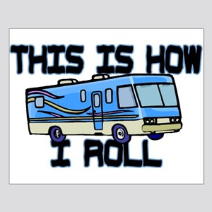 How I Roll RV Small Poster