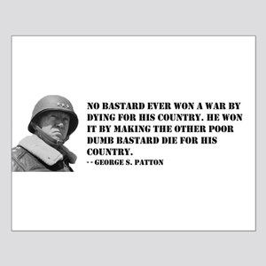 Patton Quote - Die Small Poster