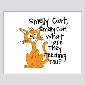 Smelly Cat Small Poster