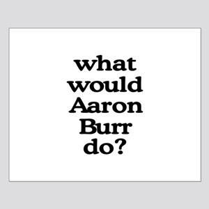 Aaron Burr Small Poster