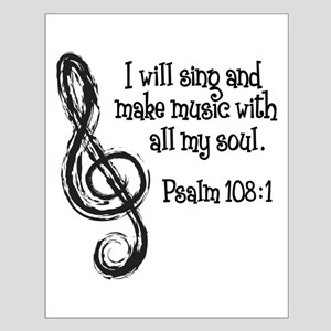 PSALM 108:1 Small Poster