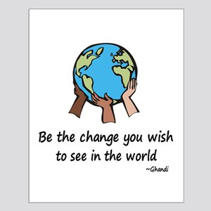 Be the Change Small Poster