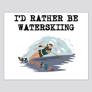 Id Rather Be Waterskiing Posters