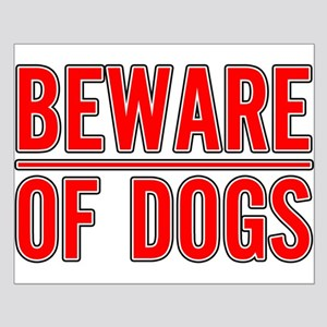 Beware of Dogs(White) Small Poster