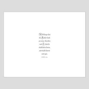 JOHN  16:15 Small Poster