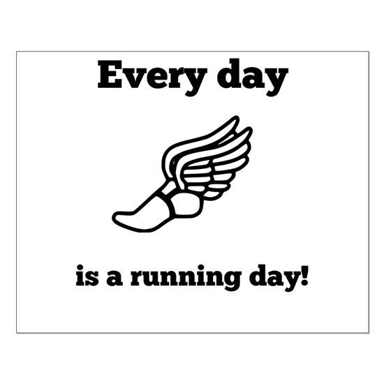 Every Day Is A Running Day