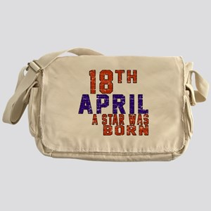 18 April A Star Was Bor Messenger Bag