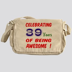 Celebrating 39 Years Of Being Awesom Messenger Bag