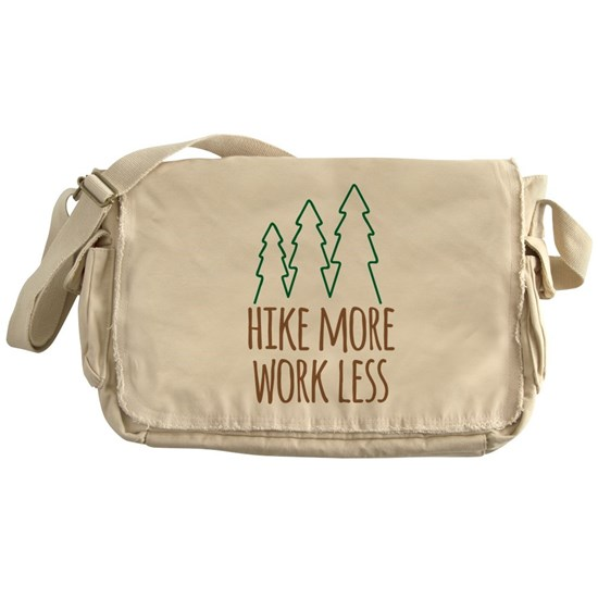 Hike More Work Less