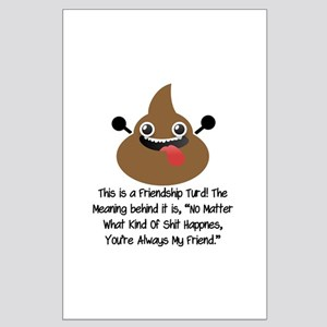 Friendship Turd Posters