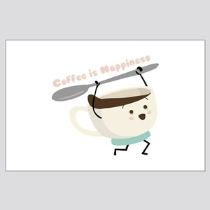 Coffee Is Happiness Posters