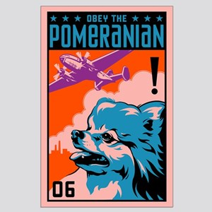 Obey the Pomeranian! Large Propaganda Poster